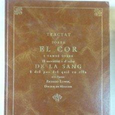 Libros de segunda mano: STQ.TRACTAT SOBRE EL COR I SOBRE LA SANG. RICHARD LOWER..BRUMART TU LIBRERIA.. Lote 147871302