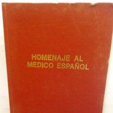 Libros de segunda mano: STQ.HOMENAJE AL MEDICO ESPAÑOL.BRUMART TU LIBRERIA.. Lote 147878178