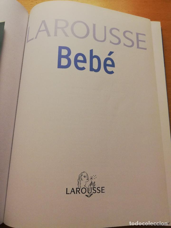 Libros de segunda mano: LAROUSSE BEBÉ. DEL EMBARAZO AL PRIMER AÑO DE VIDA (LAROUSSE) - Foto 2 - 148935786