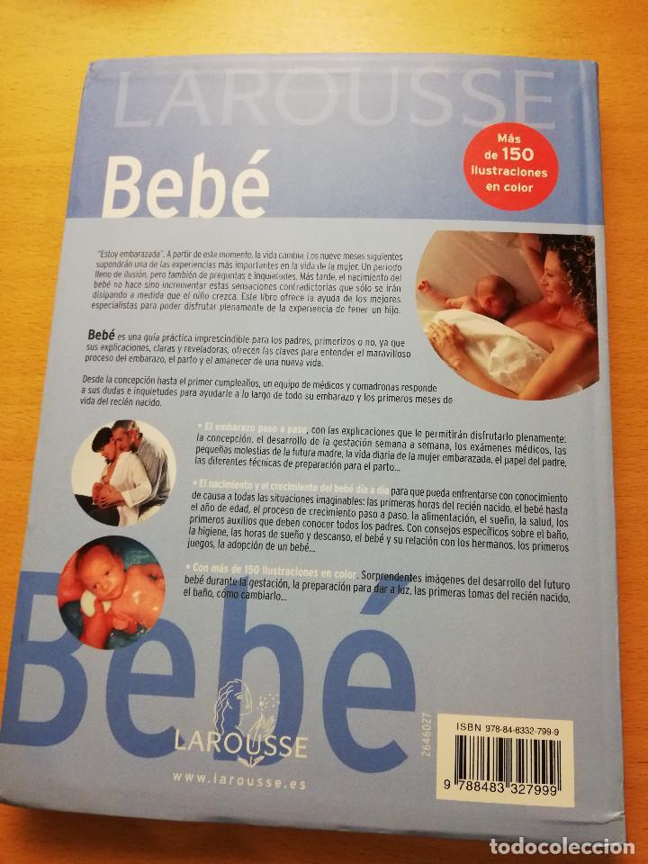 Libros de segunda mano: LAROUSSE BEBÉ. DEL EMBARAZO AL PRIMER AÑO DE VIDA (LAROUSSE) - Foto 13 - 148935786