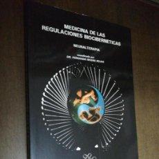 Libros de segunda mano: DR. FERNANDO RIVERA ROJAS, MEDICINA DE LAS REGULACIONES BIOCIBERNETICAS. Lote 149404654