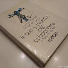 Libros de segunda mano: TEORIA Y PRACTICA DEL PSICOANÁLISIS I. FUNDAMENTOS HELMUT THOMA HORST KACHELE HERDER 1989. Lote 149545105