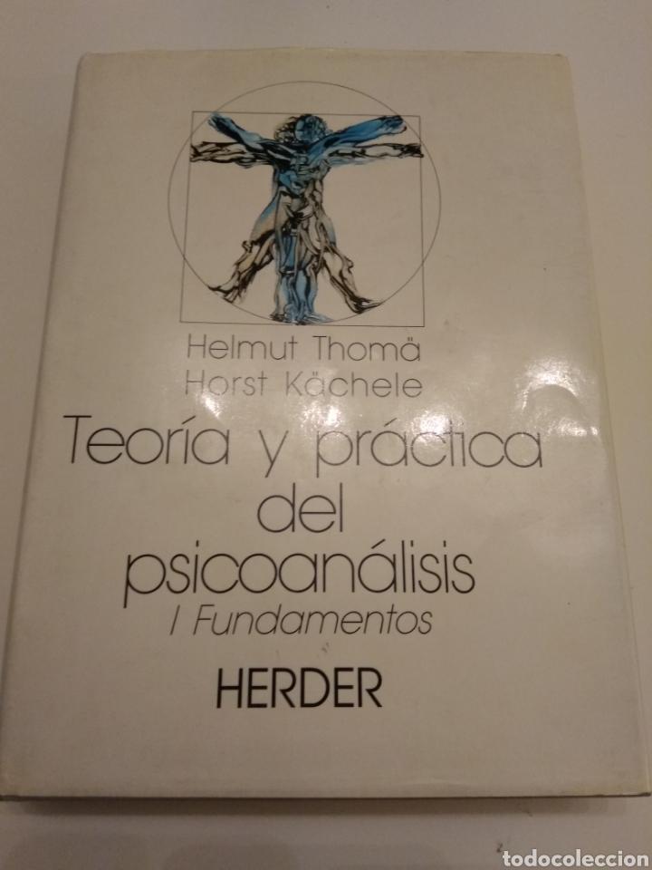 Libros de segunda mano: TEORIA Y PRACTICA DEL PSICOANÁLISIS I. FUNDAMENTOS HELMUT THOMA HORST KACHELE HERDER 1989 - Foto 3 - 149545105