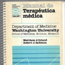 Libros de segunda mano: MANUAL DE TERAPÉUTICA MÉDICA - SALVAT 1988. Lote 149661358