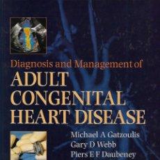 Livros em segunda mão: DIAGNOSIS AND MANAGEMENT OF ADULT CONGENITSL HEART DISEASE . Lote 149703154