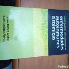 Libros de segunda mano: MANIFESTACIONES CLINICO ANALITICA DE ENFERMEDADES AUTOINMUNES SISTEMICAS. EST16B3. Lote 149878242