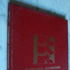 Libros de segunda mano: REUMATISMOS DEGENERATIVOS VERTEBRALES 1. P. BARCELÓ. SYNTEX, 1984.. Lote 150080010