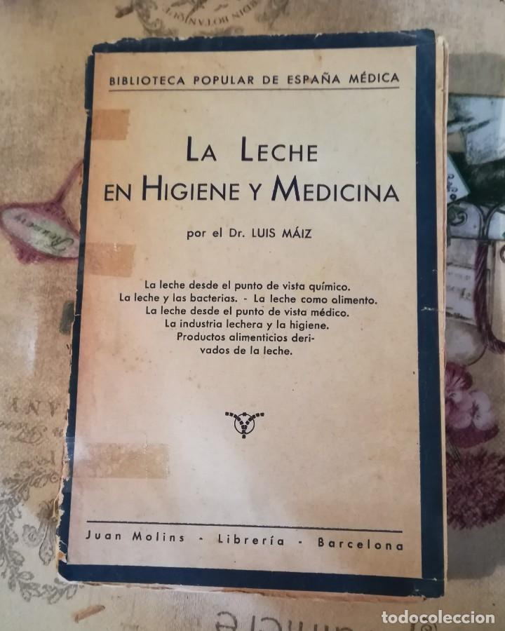 LA LECHE EN HIGIENE Y MEDICINA - DR. LUIS MÁIZ - BIBLIOTECA POPULAR DE ESPAÑA MÉDICA VOL. VII - S/F (Libros de Segunda Mano - Ciencias, Manuales y Oficios - Medicina, Farmacia y Salud)