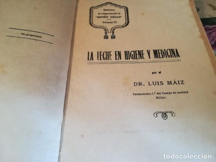 Libros de segunda mano: La leche en higiene y medicina - Dr. Luis Máiz - Biblioteca popular de España Médica vol. VII - S/F - Foto 9 - 150213098
