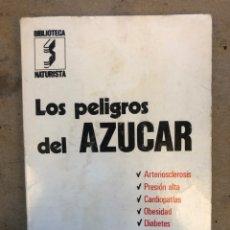 Libri di seconda mano: LOS PELIGROS DEL AZÚCAR. JORDI SINTES PROS. BIBLIOTECA NATURISTA, EDITORIAL SINTES 1978.. Lote 150531929