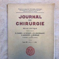 Libros de segunda mano: JOURNAL DE CHIRUGIE REVUE CRITIQUE. VV.AA.. TOME 57, N°6 (1941). MASSON ET CIE EDITEURS.. Lote 150745473