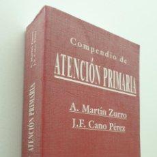 Libros de segunda mano: COMPENDIO DE ATENCIÓN PRIMARIA - MARTÍN ZURRO, A.. Lote 150776161