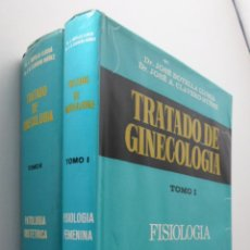 Libros de segunda mano: TRATADO DE GINECOLOGÍA I Y II FISIOLOGÍA FEMENINA PATOLOGÍA OBSTÉTRICA - BOTELLA LLUSIÁ, JOSÉ. Lote 150776177