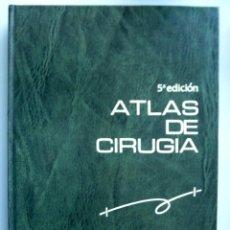 Libros de segunda mano: ATLAS DE CIRUGÍA // R.M. ZOLLINGER // 5ª EDICIÓN // 1985 // PROFUSIÓN DE ILUSTRACIONES EN B/N. Lote 150800294