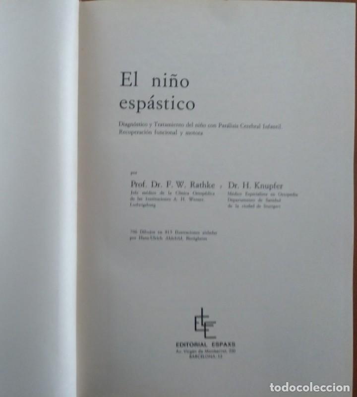 Libros de segunda mano: EL NIÑO ESPASTICO. PARALISIS CEREBRAL DIAGNOSTICO Y TRATAMIENTO. EDITORIAL ESPAXS BARCELONA 1969 - Foto 2 - 150944958
