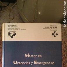 Libros de segunda mano: MÁSTER EN URGENCIAS Y EMERGENCIAS. Lote 151101229