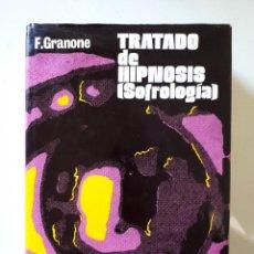 Libros de segunda mano: TRATADO DE LA HIPNOSIS (SOFROLOGÍA) / FRANCO GRANONE / EDITORIAL CIENTÍFICO-MÉDICA 1973. Lote 151440806