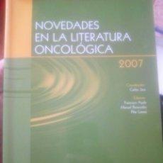 Libros de segunda mano: NOVEDADES EN LA LITERATURA ONCOLÓGICA 2007,ONCOLOGIA,MEDICINA. Lote 151472994