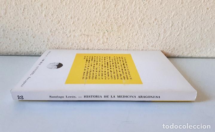 Libros de segunda mano: HISTORIA DE LA MEDICINA ARAGONESA / SANTIAGO LORÉN / LIBRERIA GENERAL 1979 - Foto 2 - 151526410