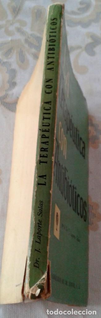 Libros de segunda mano: LA TERAPÉUTICA CON ANTIBIÓTICOS Dr LAPORTE SALAS . LABORATORIO DEL Dr . ESTEVE 1958 - Foto 6 - 151534378