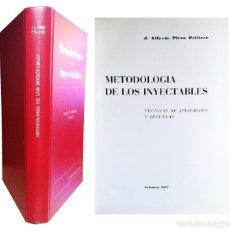 Libros de segunda mano: METODOLOGÍA DE LOS INYECTABLES : TÉCNICAS DE APLICACIÓN Y SECUELAS / J. ALFREDO PIERA PELLICER. 1977. Lote 151815882