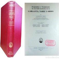 Libros de segunda mano: DIAGNÓSTICO Y TRATAMIENTO DE LAS ENFERMEDADES DE LA GARGANTA, NARIZ Y OÍDOS / LAWRENCE R. BOIES. . Lote 151821286