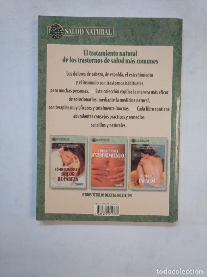 Libros de segunda mano: DORMIR BIEN. EL TRATAMIENTO DEL INSOMNIO CON LA MEDICINA NATURAL. TDK369 - Foto 2 - 151929650