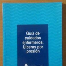 Libros de segunda mano: LIBRO - GUIA DE CUIDADOS ENFERMEROS - ÚLCERAS POR PRESIÓN - INSALUD - 1996. Lote 152123978