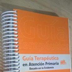 Libros de segunda mano: GUIA TERAPEUTICA DE ATENCION PRIMARIA: BASADA EN LA EVIDENCIA. SEMFYC 2003. VILASECA CANALS, JORDI; . Lote 152157330