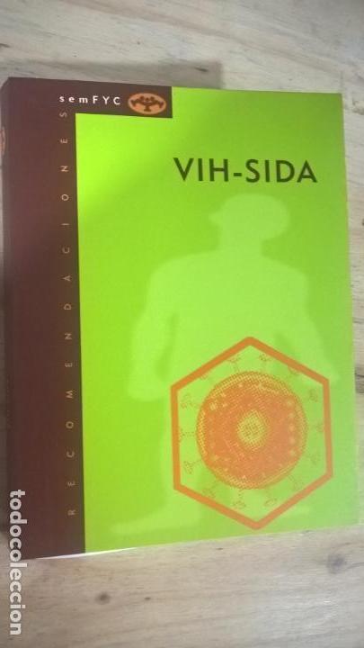 RECOMENDACIONES SEMFYC: VIH-SIDA. (Libros de Segunda Mano - Ciencias, Manuales y Oficios - Medicina, Farmacia y Salud)