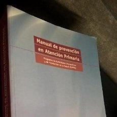 Libros de segunda mano: MANUAL DE PREVENCION EN ATENCION PRIMARIA. SEMFYC/ EDIDE 2003. PROGRAMA DE ACTIVIDADES PREVENTIVAS Y. Lote 152337822