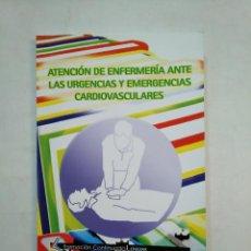 Libros de segunda mano - ATENCION EN ENFERMERIA ANTE LAS URGENCIAS Y EMERGENCIAS CARDIOVASCULARES. FORMACION LOGOSS TDK371 - 152726794