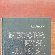 Libros de segunda mano: MEDICINA LEGAL JUDICIAL C. SIMONIN. Lote 237071110