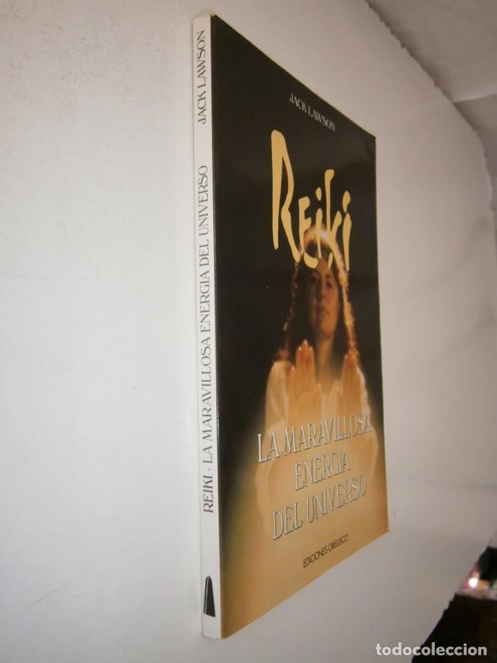 Libros de segunda mano: REIKI LA MARAVILLOSA ENERGIA DEL UNIVERSO Jack Lawson Obelisco 1 edicion 1995 - Foto 3 - 153271458