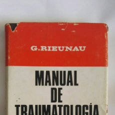 Libros de segunda mano: MANUAL DE TRAUMATOLOGÍA TORAY-MASSON. Lote 153299430