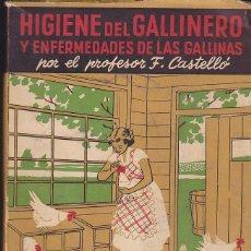 Libros de segunda mano: HIGIENE DEL GALLINERO Y ENFERMEDADES DE LAS GALLINAS . Lote 153679146