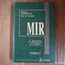 Libros de segunda mano: MANUAL INTENSIVO PARA EL EXAMEN MIR. TOMO I EDITORIAL LUZÁN 5 1993. JAIME BALADRÓN ROMERO Y VARIOS.. Lote 154048026