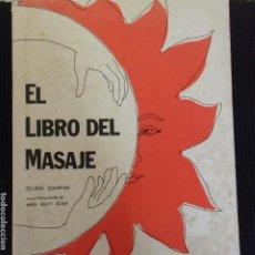 Libros de segunda mano: EL LIBRO DEL MASAJE. GEORGE DOWNING. EDITORIAL POMAIRE 1973.. Lote 154215946