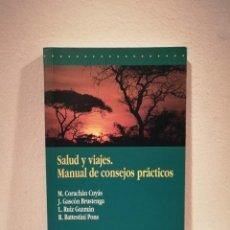 Libros de segunda mano: LIBRO - SALUD Y VIAJES MANUAL DE CONSEJOS PRACTICOS - MEDICINA -SALVAT . Lote 154218274
