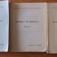 Libros de segunda mano: LIBRO - ESCUELA DE MEDICINA - CONSEJO SUPERIOR DE MISIONES - TOMOS I, II Y III. Lote 154273414