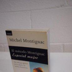Libros de segunda mano: EL METODO MONTIGNAC ESPECIAL MUJER. MICHEL MONTIGNAC. Lote 154301966