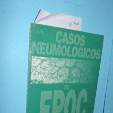 Libros de segunda mano: CASOS NEUMOLÓGICOS EN EPOC. SOBRADILLO, VÍCTOR; IGNACIO SALGADO, JUAN. ED. PUBLICIDAD PERMANYER. Lote 154381006