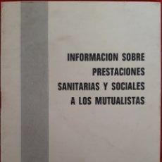 Libros de segunda mano: INFORMACIÓN PRESTACIONES SANITARIAS FUNCIONARIOS CIVILES DEL ESTADO. Lote 154741970