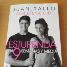 Libros de segunda mano: ESTUPENDA EN 9 SEMANAS Y MEDIA (JUAN RALLO & ALMUDENA CID) ESPASA. Lote 155224062