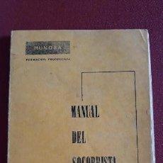 Libros de segunda mano: MANUAL DEL SOCORRISMO. PRIMEROS AUXILIOS. HUNOSA FORMACION PROFESIONAL. . Lote 155953858