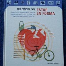 Libros de segunda mano: LIBRO GUÍA PRÁCTICA PARA ESTAR EN FORMA CÍRCULO DE LECTORES / 127 PAG. Lote 156542324
