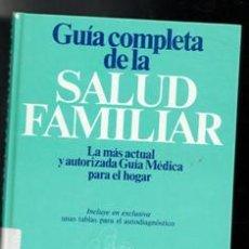 Libros de segunda mano: GUÍA COMPLETA DE LA SALUD FAMILIAR TOMO I. Lote 156791813