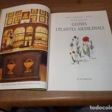 Libros de segunda mano: GLOSES I PLANTES MEDICINALS. CARLES AMENGUAL / WENDY SOOPNER. JOSÉ J. DE OLAÑETA. 1ª EDICIÓ 2000. Lote 156952898