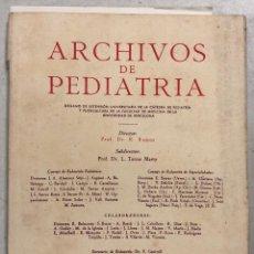 Libros de segunda mano: ARCHIVOS DE PEDIATRIA. R. RAMOS & L. TORES MARTY. BARCELONA 1952. NUMERO 15. AÑO III.. Lote 156961150