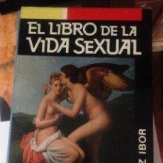 Libros de segunda mano: LIBRO DE LA VIDA SEXUAL- LOPEZ IBOR-. Lote 157127146